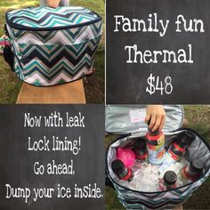 Family fun thermal with leak lock lining to hold ice! (I have several Thirty-One Thermals and love them: http://www.debbixler.com/party-plan-training/)