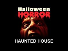 haunted house halloween horror scary sounds and music halloween sound effects youtube