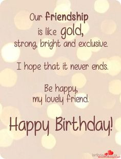 Best Birthday Wishes Quotes For Friend [Birthday Wishes for Best Friends] Happy Birthday Best Friend Quotes, Short Birthday Wishes, Birthday Greetings Quotes, Happy Birthday Wishes Cards, Birthday Message For Friend, Birthday Wishes For Friends, Birthday Songs, Funny Happy Birthdays, Happy Birthday Special Friend