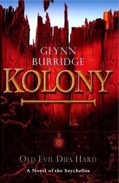 Kolony by Glynn Burridge - great read