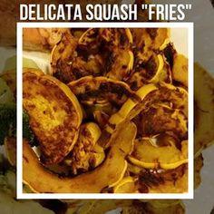 "Delicata squash ""fries"""