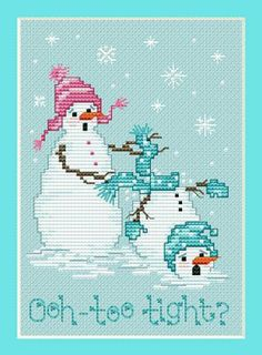 Too Tight? is the title of this fun snowmen cross stitch pattern from Sue Hillis.