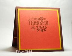 Stamped from My Heart Stampin Up, Thankful, Holiday, Blog, Vacations, Stamping Up, Holidays, Blogging, Vacation