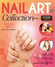 Nail Art collection #edicola #smalto #unghie