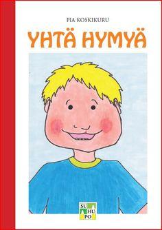 Tilaa itsellesi tai lahjaksi Yhtä Hymyä -lastenkirja! - Suomen Huuli-suulakihalkiopotilaat ry