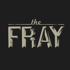 The Fray designed by Jeff Breshears. Connect with them on Dribbble; the global community for designers and creative professionals. Typography Quotes, Typography Inspiration, Typography Letters, Hand Lettering, Design Inspiration, Design Ideas, Kinds Of Music, Music Is Life, Good Music