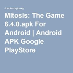 Mitosis: The Game For Android Android I, Google Store, Mitosis, App, Games, Plays, Gaming, Apps, Toys