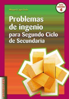 Problemas de ingenio para segundo ciclo de secundaria / Miquel Capó Dolz