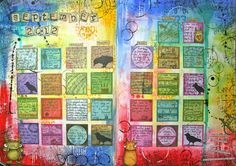 The Kathryn Wheel blogspot with Kate Crane: calendar challenge.  Make 12 monthly pages, with a small journal square for journaling each day in the month.