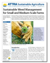 Sustainable Weed Management for Small and Medium-Scale Farms. This publication discusses several strategies, both proactive and reactive, as alternatives to conventional tillage systems. Options include mulching, competition, crop rotations, and low-toxicity control alternatives. A resource list provides sources of further information.