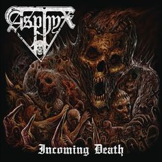 The Sciolist Gate: Asphyx - Incoming Death (2016)