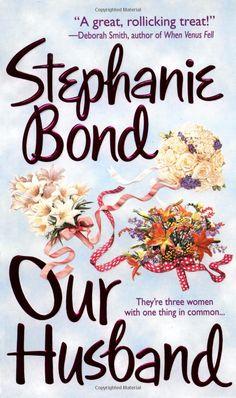 Our Husband: Stephanie Bond