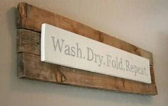 Home Laundry Room Rustic Wood Sign Shabby Chic Custom Home Design Decor Reclaimed Wood Pallet Sign Art Wash Dry Fold Repeat LaundryRoomQuote