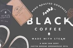 Black Coffee ~ Vintage San Serif by Greenhouse Supply Co on @creativemarket