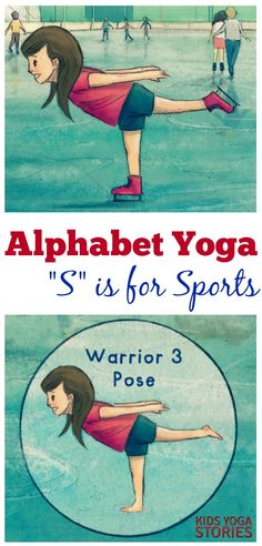 """Alphabet Yoga - """"S"""" is for Sports Yoga (learn the alphabet through yoga poses for kids) 