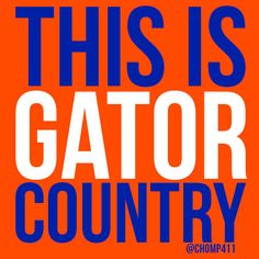 This Is Gator Country banner.  www.GainesvilleFloridaHomes.com