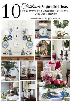 Need to do some last minute tweaking? Easy and DIY, these 10 Christmas Vignette Ideas will bring the holidays into every room in your home!
