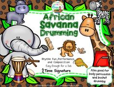Learn about the African savanna and some of its animals by getting out the drums or other rhythm instruments that kids always want to play or just use your bucket drums, or body percussion!  This set could work in a classroom as a whole group, or in small groups, centers, or even a concert as a performance or an audience participation piece.