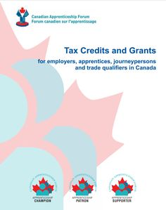 Tax Credits and Grants for Employers, Apprentices, Journeypersons and Trades Qualifiers in Canada Tax Credits, Canada