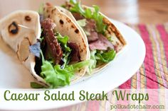 Caesar Salad Steak Wraps Recipe