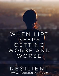 When Life Keeps Getting Worse and Worse #mentalhealth #depression #depressed