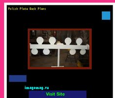 Polish Plate Rack Plans 103313 - The Best Image Search