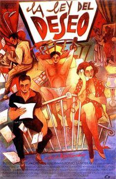 """Una de mis películas favoritas, y para mí la mejor de las suyas: """"La ley del deseo"""", de Pedro Almodóvar, de 1987"""