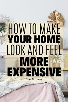 Have you wished that it had more of a staged, organized look? I am here to share with you how to make your home look more expensive on a dime. Make your home look more expensive diy budget | Make your home look more expensive ideas | Make your home look more expensive decor