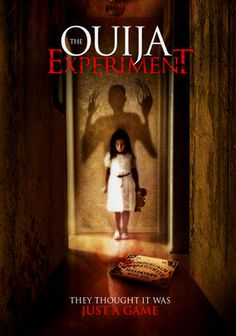 The Ouija Experiment (2011)  When five buddies gather around a Ouija board for an entertaining experiment, they end up fearing for their lives after they unwittingly awaken a dead girl's spirit -- turning the game board into a ghostly gateway to terror.