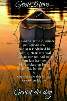 Good Morning Messages, Good Morning Wishes, Good Morning Quotes, Biblical Quotes, Faith Quotes, Life Quotes, Lekker Dag, Evening Greetings, Afrikaanse Quotes