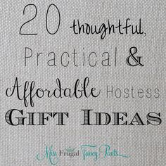 20 Thoughtful, Practical & Affordable Hostess Gift Ideas for Any Budget   missfrugalfancypants.com