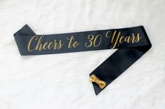 Black and Gold 30th Birthday Sash - Cheers to 30 Years - Gold Birthday - Birthday Party Sash - 30th Birthday - Thirty Party by GoldandGlamour on Etsy