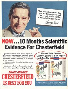 The old Chesterfield ads.