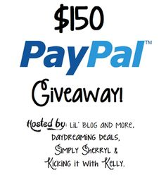 Enter to Win $150 Paypal Cash Giveaway Ends 4/7