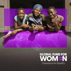 Global Fund for Women - Girls Empowered Global Fund, Girls, Women, Toddler Girls, Daughters, Maids, Woman