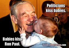 Ron Paul... he just looks like an honest, caring, straight-forward kinda guy. And his politics back that up.