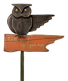 Loving this Owl Stake on #zulily! #zulilyfinds Wooden Owl, Halloween Signs, Halloween Labels