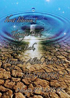 İbret İstersen  Toprağa Bak  Suya Bak  Hangisi Allâh Âşkı İçin          ÖLMEDİKİ