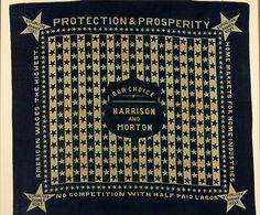 "Presidential campaign bandana, 1888, for Republicans Benjamin Harrison and Levi P. Morton, ""Protection and Prosperity,"" 22"" h x 24"" w"