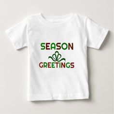 Seasons Greetings Baby T-Shirt - occasion gifts gift idea diy