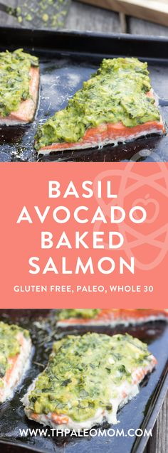 Basil-Avocado Baked Salmon | The Paleo Mom
