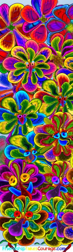Psychedelic flowers from the second part of the story Friendship Takes Courage.