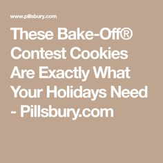 These Bake-Off® Contest Cookies Are Exactly What Your Holidays Need - Pillsbury.com
