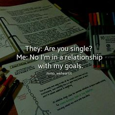 Cool In Relationship Wit My Goals Ali . In Rela Best Quotes Success Motivacional Quotes, Goal Quotes, Reality Quotes, Attitude Quotes, Life Quotes, Study Motivation Quotes, Study Quotes, Student Motivation, Exam Motivation