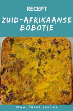 Tijdens je reis door Zuid-Afrika zul je ongetwijfeld ergens een keer bobotie eten. Hier in Nederland kun je het via het bekende Knorr pak maken, maar dat smaakt toch anders dan een origineel recept van een Zuid-Afrikaan. Eet smakelik alvast. Hier lees je hoe je dit recept heel makkelijk zelf kunt maken. Lees en kokkerel je mee? #recept #zuidafrika #bobotie #jtravel #jtravelblog