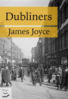 Dubliners by James Joyce  Dubliners is a collection of 15 short stories by James Joyce, first published in 1914. They form a naturalistic depiction of Irish middle class life in and around Dublin in the early years of the 20th century.  The stories were written when Irish nationalism was at its peak, and a search for a national identity and purpose was raging; at a crossroads of history and culture, Ireland was jolted by various converging... This book redefined storytelling. #dubliners This… Any Book, This Book, Irish Nationalism, Personal Library, James Joyce, Classic Literature, Museum Collection, Great Books, Short Stories