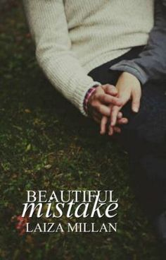 """Read """"Beautiful Mistake - Chapter 1"""" #wattpad #romance literally the best book I've read in a long time."""