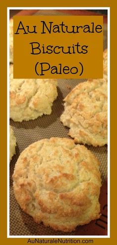 Au Naturale Biscuits, Paleo & low-carb! (Almond flour & coconut flour)   By www.aunaturalenutrition.com