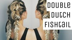 Double Dutch Fishtail Braid Tutorial