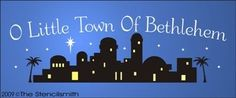 silhouette of bethlehem town | 984 - O Little Town Of Bethlehem-O Little Town Of Bethlehem stencil ...